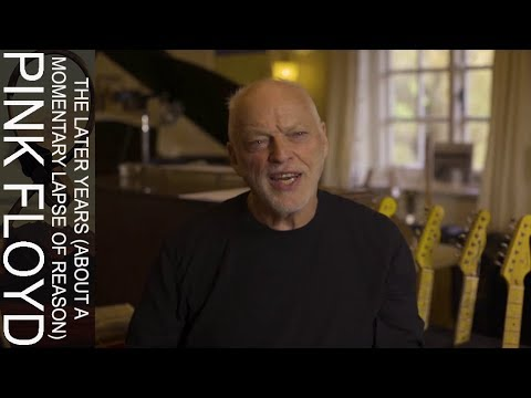 Pink Floyd's The Later Years Revealed Part 1: David Gilmour Discusses 'A Momentary Lapse Of Reason'