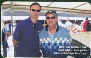 Nick Mason with idol Peter Lyon. Motor Mag Oct 05