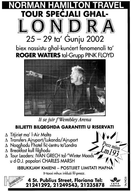 Flyer from Malta promoting a trip to London to see one of Roger's shows. Thanks to Charles Marsh