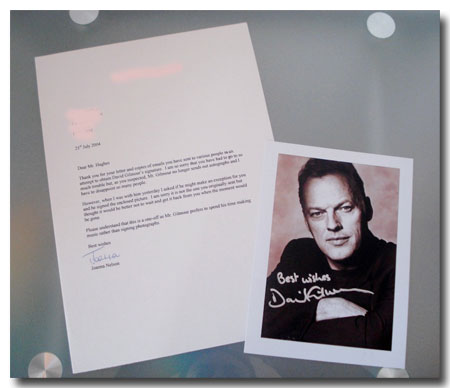 An autographed picture of David Gilmour. The letter states that David doesn't normally sign autographs but an exception was made in this case.