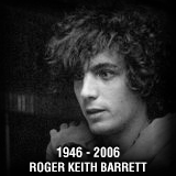 Roger Keith Barrett 1946-2006