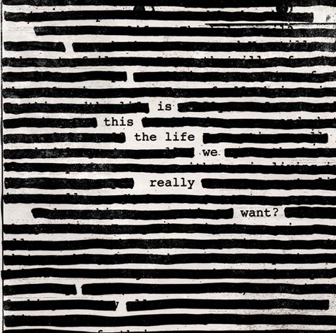 Roger Waters - Is This The Life We Really Want? - Album